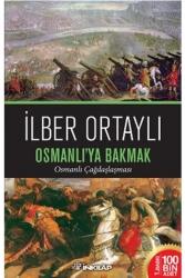 İnkılap Kitabevi - Osmanlı'ya Bakmak İnkılap Kitabevi