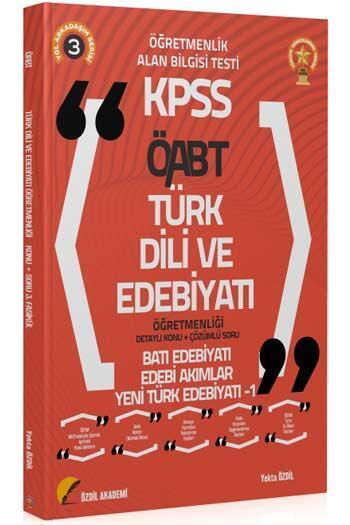 Özdil Akademi - Özdil Akademi 2021 ÖABT Türk Dili ve Edebiyatı 3. Kitap Yeni Türk Edebiyatı-1 Konu Anlatımlı