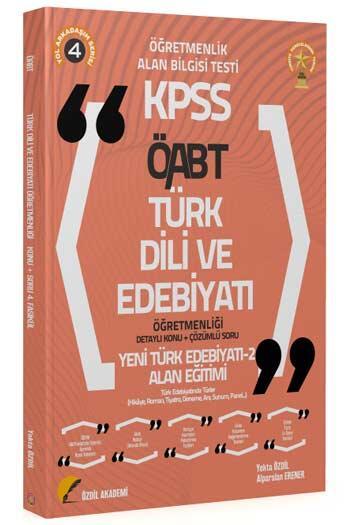 Özdil Akademi - Özdil Akademi 2021 ÖABT Türk Dili ve Edebiyatı 4. Kitap Yeni Türk Edebiyatı-2 Konu Anlatımlı