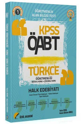 Özdil Akademi - Özdil Akademi 2021 ÖABT Türkçe Öğretmenliği 1. Kitap Halk Edebiyatı Konu Anlatımlı