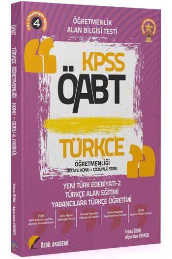 Özdil Akademi - Özdil Akademi 2021 ÖABT Türkçe Öğretmenliği 4. Kitap Yeni Türk Edebiyatı-2 Konu Anlatımlı