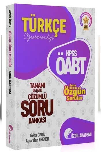 Özdil Akademi - Özdil Akademi 2021 ÖABT Türkçe Öğretmenliği Tamamı Çözümlü Soru Bankası