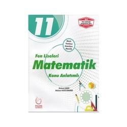 Palme Yayıncılık - Palme Yayınları 11. Sınıf Fen Liseleri Matematik Konu Anlatımlı