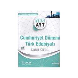 Palme Yayıncılık - Palme Yayınları AYT Cumhuriyet Dönemi Türk Edebiyatı Soru Kitabı