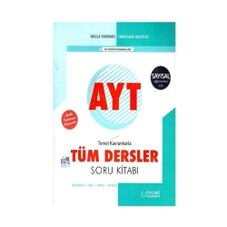 Palme Yayıncılık - Palme Yayınları AYT Sayısal Temel Kavramlarla Tüm Dersler Soru Kitabı