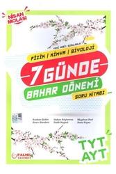 Palme Yayıncılık - Palme Yayınları TYT AYT Fizik Kimya Biyoloji 7 Günde Bahar Dönemi Soru Kitabı
