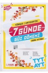 Palme Yayıncılık - Palme Yayınları TYT AYT Türkçe Matematik 7 Günde Güz Dönemi Soru Kitabı