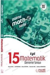 Palme Yayıncılık - Palme Yayınları TYT Matematik 15 Deneme Sınavı Mathe Serisi