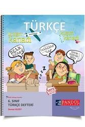 Pandül Yayınları - Pandül Yayınları 6. Sınıf Türkçe Defteri