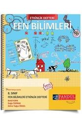 Pandül Yayınları - Pandül Yayınları 8. Sınıf Fen Bilimleri Etkinlik Defteri