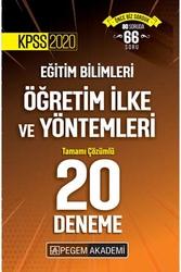 Pegem Akademi Yayıncılık - Pegem Yayınları 2020 KPSS Eğitim Bilimleri Öğretim İlke ve Yöntemleri Tamamı Çözümlü 20 Deneme