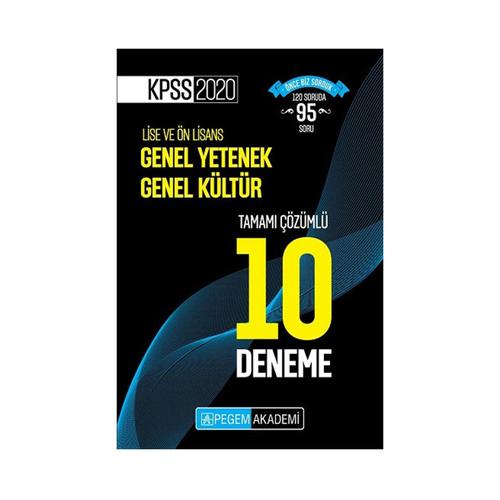 Pegem Yayınları 2020 KPSS Lise ve Önlisans Adayları İçin Tamamı Çözümlü 10 Deneme