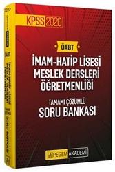 Pegem Akademi Yayıncılık - Pegem Yayınları 2020 ÖABT İmam Hatip Lisesi Meslek Dersleri Öğretmenliği Tamamı Çözümlü Soru Bankası