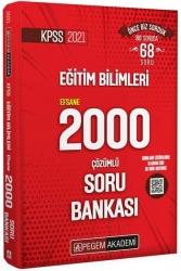 Pegem Akademi Yayıncılık - Pegem Yayınları 2021 KPSS Eğitim Bilimleri Çözümlü Efsane 2000 Soru Bankası