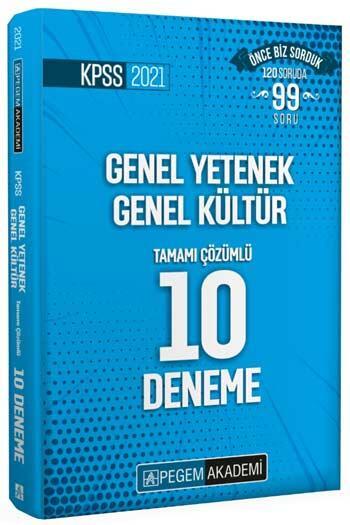 Pegem Akademi Yayıncılık - Pegem Yayınları 2021 KPSS Genel Yetenek Genel Kültür Tamamı Çözümlü 10 Deneme