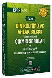 Pegem Akademi Yayıncılık - Pegem Yayınları 2021 KPSS ÖABT Din Kültürü ve Ahlak Bilgisi Tamamı Çözümlü Çıkmış Sorular