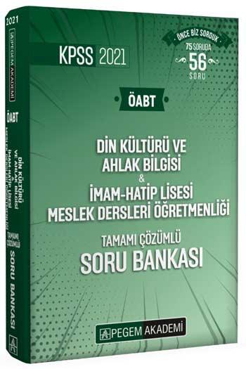 Pegem Akademi Yayıncılık - Pegem Yayınları 2021 ÖABT Din Kültürü ve Ahlak Bilgisi Öğretmenliği Tamamı Çözümlü Soru Bankası