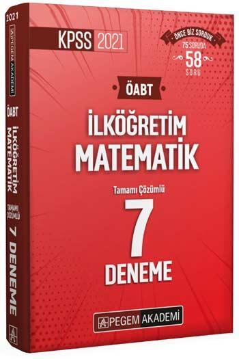 Pegem Akademi Yayıncılık - Pegem Yayınları 2021 ÖABT İlköğretim Matematik Tamamı Çözümlü 7 Deneme