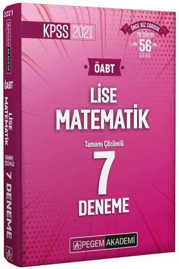Pegem Akademi Yayıncılık - Pegem Yayınları 2021 ÖABT Lise Matematik Tamamı Çözümlü 7 Deneme