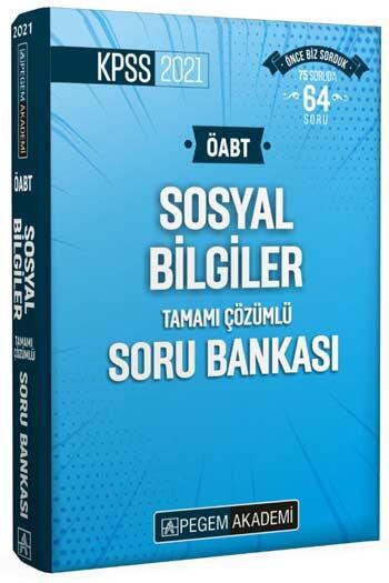 Pegem Akademi Yayıncılık - Pegem Yayınları 2021 ÖABT Sosyal Bilgiler Tamamı Çözümlü Soru Bankası