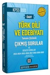 Pegem Akademi Yayıncılık - Pegem Yayınları 2021 ÖABT Türk Dili ve edebiyatı Öğretmenliği Tamamı Çözümlü Çıkmış ve Benzer Sorular
