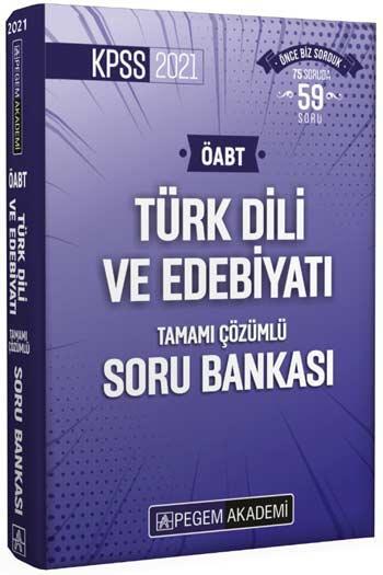 Pegem Akademi Yayıncılık - Pegem Yayınları 2021 ÖABT Türk Dili ve Edebiyatı Tamamı Çözümlü Soru Bankası