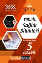 Pegem Akademi Yayıncılık - Pegem Yayınları YÖKDİL Sağlık Bilimleri Tamamı Çözümlü 5 Deneme