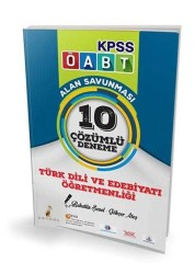 Pelikan Yayıncılık - Pelikan Yayıncılık 2017 ÖABT Türk Dili ve Edebiyatı Öğretmenliği Alan Savunması 10 Çözümlü Deneme