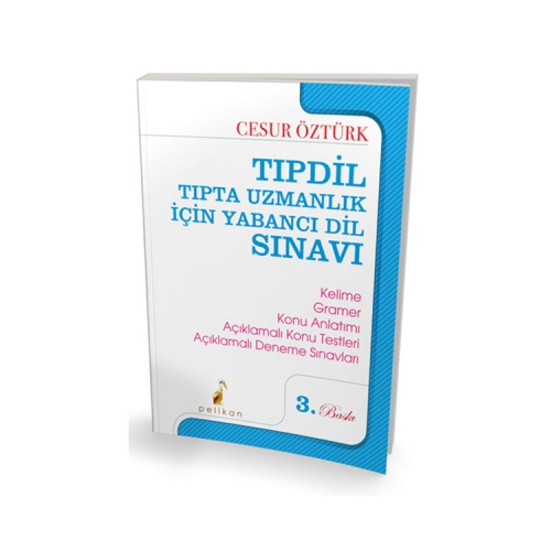 Pelikan Yayıncılık TIPDİL Tıpta Uzmanlık için Yabancı Dil Sınavı 3. Baskı