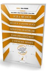 Pelikan Yayıncılık - Pelikan Yayınları İcra Müdür ve Müdür Yardımcılığı Sınavına Hazırlık Tamamı Çözümlü 2 Deneme Sınavı