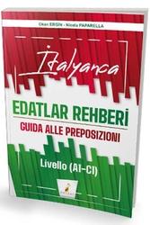 Pelikan Yayıncılık - Pelikan Yayınları İtalyanca Edatlar Rehberi-Guida Alle Preposizioni-Livello (A1- C1)
