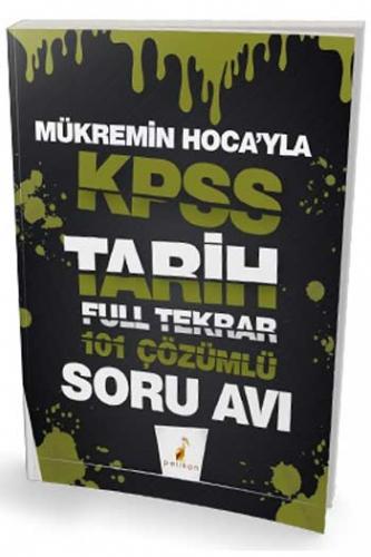 Pelikan Yayınları Mükremin Hocayla KPSS Tarih Soru Avı 101 Çözümlü Soru