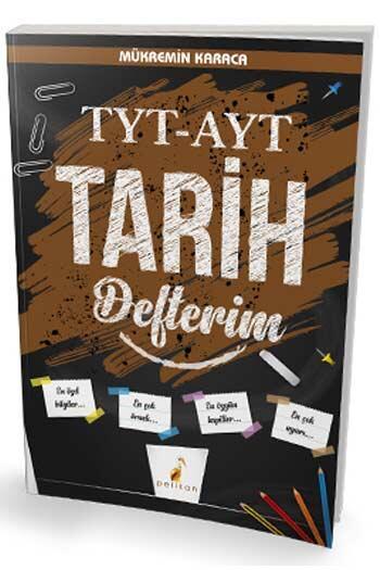 Pelikan Yayıncılık - Pelikan Yayınları TYT AYT Tarih Defterim