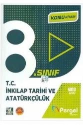 Pergel Yayınları - Pergel Yayınları 8. Sınıf T.C. İnkılap Tarihi ve Atatürkçülük Konu Kitabı
