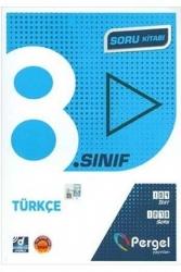 Pergel Yayınları - Pergel Yayınları 8. Sınıf Türkçe Soru Kitabı