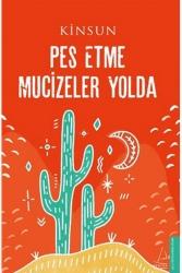 Destek Yayınları - Pes Etme Mucizeler Yolda Destek Yayınları