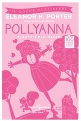 İş Bankası Kültür Yayınları - Pollyanna Kısaltılmış Metin İş Bankası Kültür Yayınları