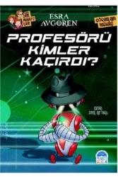 Martı Yayınevi - Profesörü Kimler Kaçırdı?-Sır Muhafızları Martı Yayınları