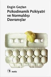Metis Yayınları - Psikodinamik Psikiyatri ve Normaldışı Davranışlar Metis Yayınları