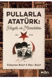 Can Yayınları - Pullarla Atatürk Hayatı ve Mücadelesi (1881-1938) Can Yayınları