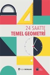 Puza Yayınları - Puza Yayınları 24 Saatte Temel Geometri