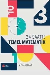 Puza Yayınları - Puza Yayınları 24 Saatte Temel Matematik