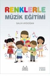 Arkadaş Yayınları - Renklerle Müzik Eğitimi Arkadaş Yayınları