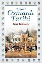 Nesil Yayınları - Resimli Osmanlı Tarihi (Ciltli) Nesil Yayınları