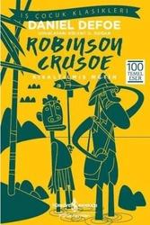 İş Bankası Kültür Yayınları - Robinson Crusoe Kısaltılmış Metin İş Bankası Kültür Yayınları