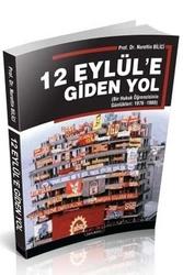 Savaş Yayınevi - Savaş Yayınları 12 Eylüle Giden Yol