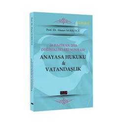 Savaş Yayınevi - Savaş Yayınları 24 Haziran 2018 Değişiklikleri Sonrası Anayasa Hukuku & Vatandaşlık