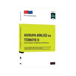 Savaş Yayınevi - Savaş Yayınları Avrupa Birliği ve Türkiye II 7. Baskı
