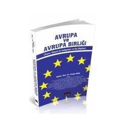 Savaş Yayınevi - Savaş Yayınları Avrupa ve Avrupa Birliği (Teori, Güncel İç Gelişmeler ve Dış İlişkiler)