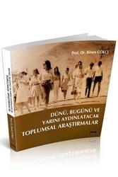 Savaş Yayınevi - Savaş Yayınları Dünü, Bugünü ve Yarını Aydınlatacak Toplumsal Araştırmalar